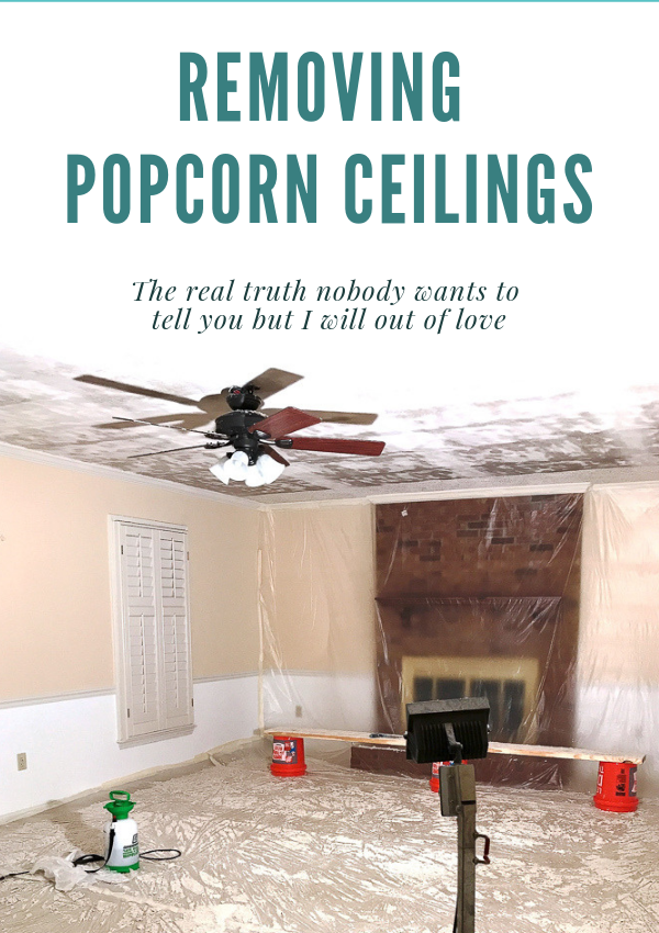 READ THIS before you tackle removing popcorn ceilings for yourself #popcornceilings #DIY
