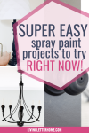 Super easy spray paint ideas to try right now graphic