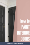 An easy project that makes a huge impact - painting your interior doors! via Living Letter Home