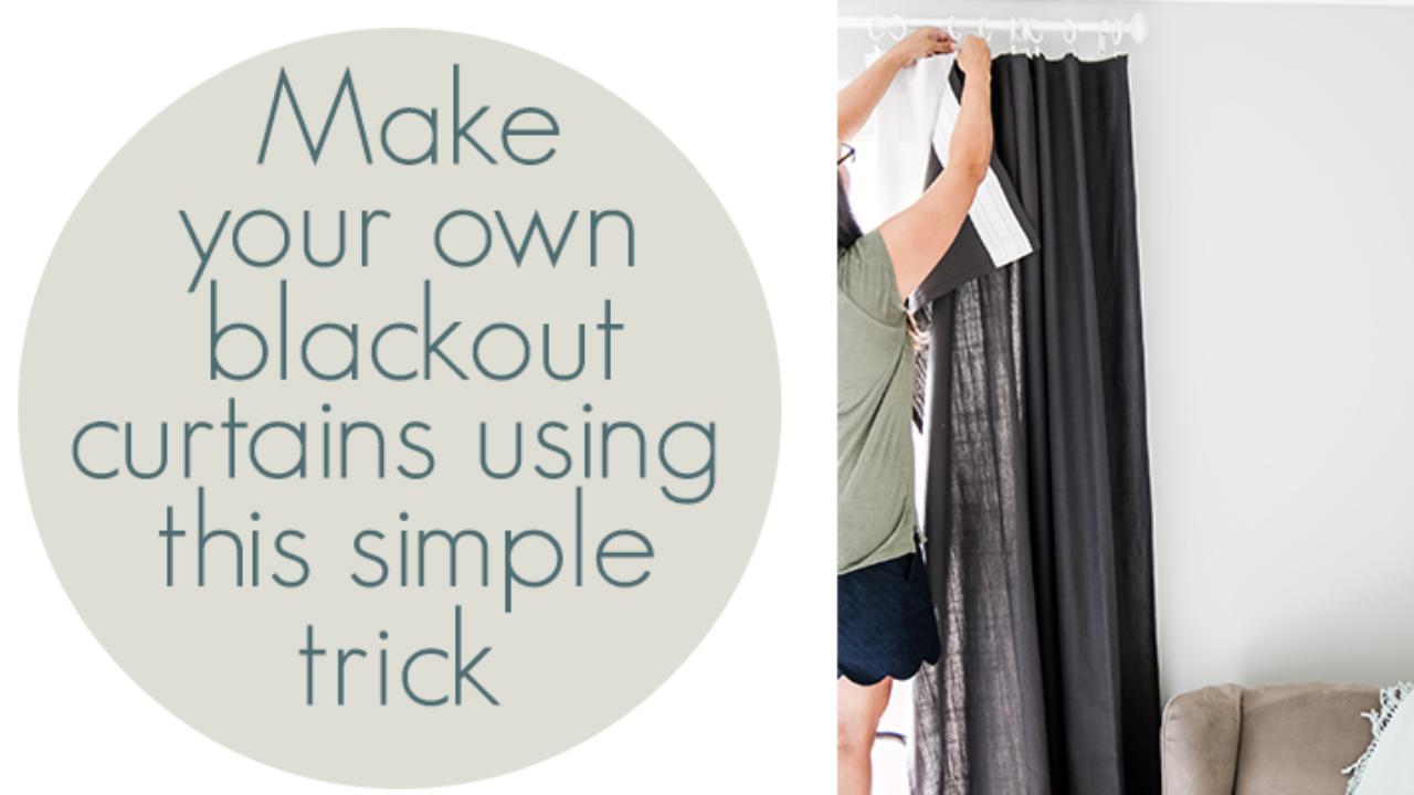 Super Easy Diy Blackout Curtains Living Letter Home