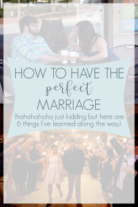 There is no such thing as the perfect marriage, but here are 6 great things we have done right and wrong along the way #christianmarriage #marriagetips #happymarriage