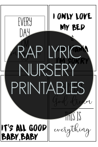 Rap lyric nursery prints add fun to your nursery. The real nursery rhymes, ha! #nursery #nurseryprintables #nurseryart #freeprintables