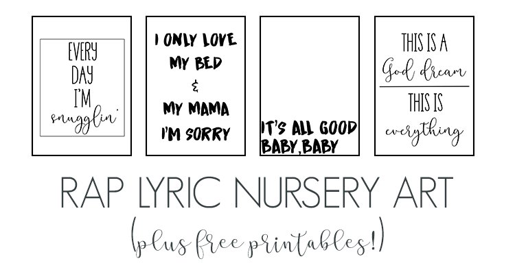 Nursery Wall Art Free Rap Lyric Printables Living Letter