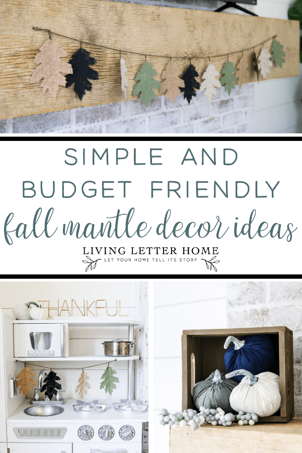 Simple fall mantle decor and how to decorate a kid's play kitchen #playkitchen #falldecor #livingletterhome