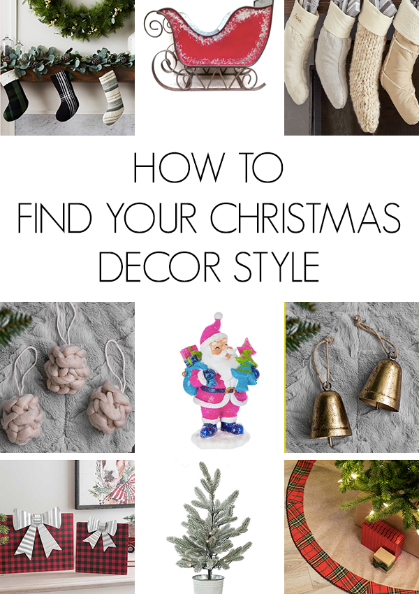 A simple guide to help you find your own Christmas decor style. From farmhouse to classic and everything in between #christmasdecor #christmasstyle #farmhousechristmas #classicchristmas