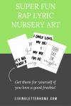 Rap lyric nursery prints add fun to your nursery. The real nursery rhymes, ha! Get this nursery wall art for free#nursery #nurseryprintables #nurserywallart #nurserydecor