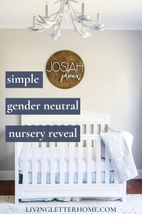 Simple gender neutral nursery design reveal! This sweet room has all the best nursery design ideas to inspire you! via Living Letter Home