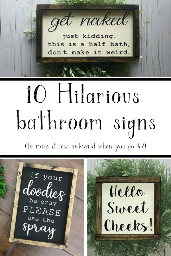 10 Hilarious Bathroom Signs - Living Letter Home