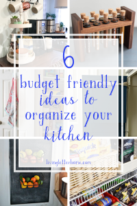 Super helpful and budget friendly ways to organize your own kitchen | Living Letter Home #kitchenorganization #DIYorganization