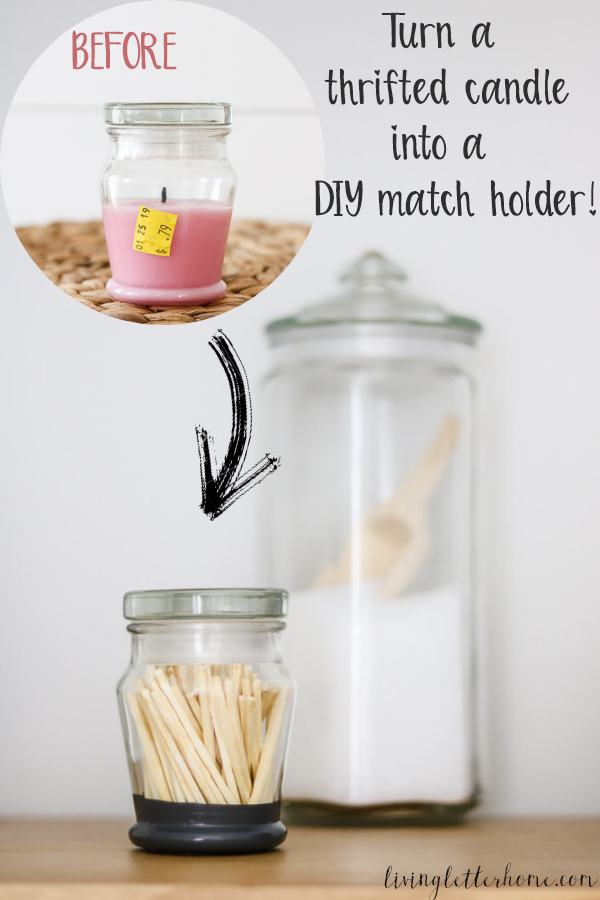 thrifted candle into DIY match holder from Living Letter Home