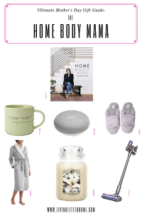 Mother's Day gift ideas for the homebody