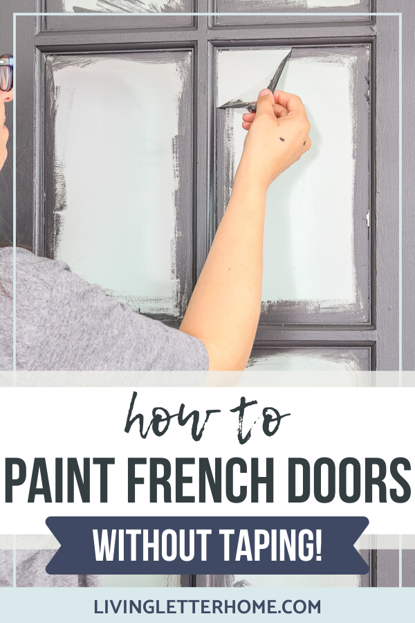 How to paint french doors without taping! SO EASY! via livingletterhome.com