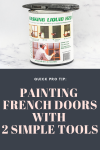 2 tools are all you need to paint french doors without taping them off! via livingletterhome.com