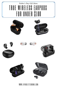 AirPod alternatives, this list of 7 budget friendly true wireless earbuds is a great option for a Father's Day gift under $100! #airpods #truewirelessearbuds #fathersdaygifts #fathersdaygiftideas