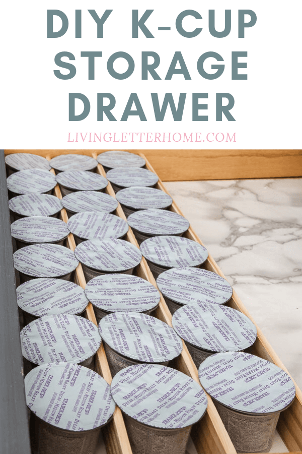 A DIY answer to your K cup storage solution! 30 minutes and well under $10 you can have this storage option of your own! Come see how on livingletterhome.com #kcupholder #kcupstorageideas #DIYkcupholder