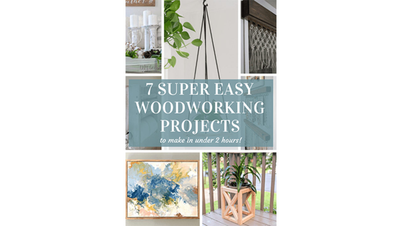 7 Super Easy Woodworking Projects To Try Asap Living