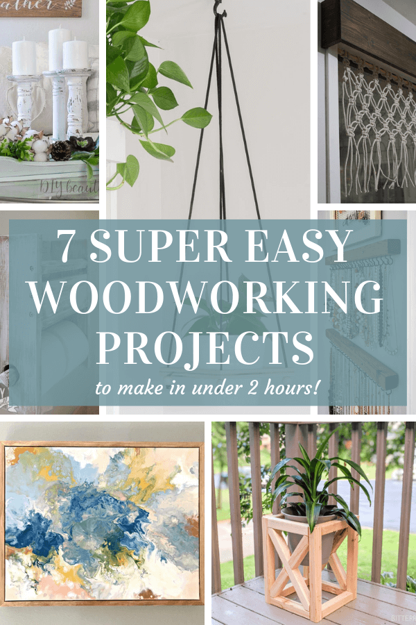 Check out these 7 super easy woodworking projects you can do in a couple of hours with LITTLE skill required!! #diywoodworking #easywoodprojects