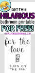 Bathrooms are funny and you can't convince me otherwise. Get your funny printable to keep you or your guests giggling! #funnybathroomdecor #bathroomprintable #bathroomart #bathroomdecor