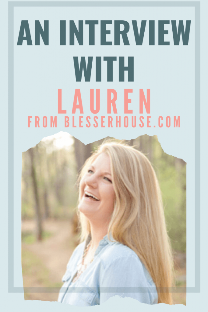 interview with Lauren from BlesserHouse.com graphic
