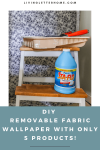 Easiest DIY removable fabric wallpaper tutorial