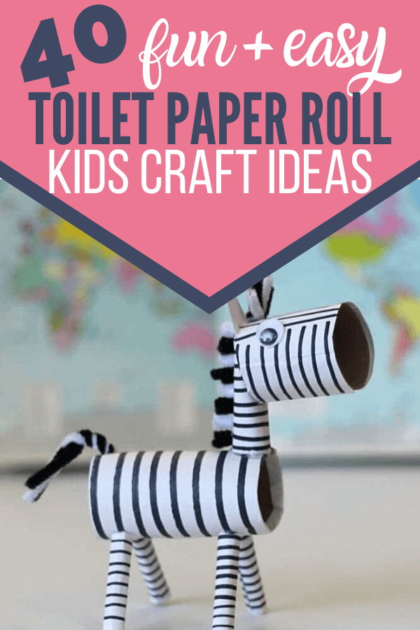 40 fun and easy toilet paper roll kids craft ideas!