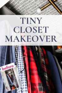 Tiny Closet Makeover Before and after PIN