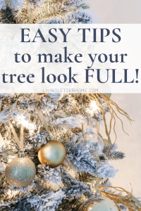 Easy tips to make your Christmas tree look full