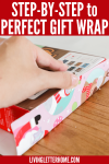 Hate wasting tons of paper and tape? Here's a step by step tutorial for the PERFECT way to wrap a gift every time!