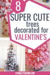 8 arbres super mignons de la Saint-Valentin