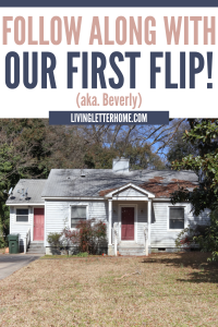 Follow along with our first flip property journey graphic