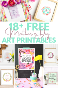 18 free Mother's Day art printables pin graphic