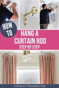 How to hang a curtain rod step by step
