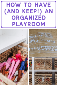How to have and keep an organized playroom graphic