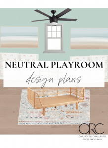 Neutral boho playroom design plans for One Room Challenge graphic