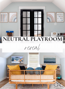 neutral playroom reveal graphic