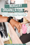the best nursery organization tips you need graphic
