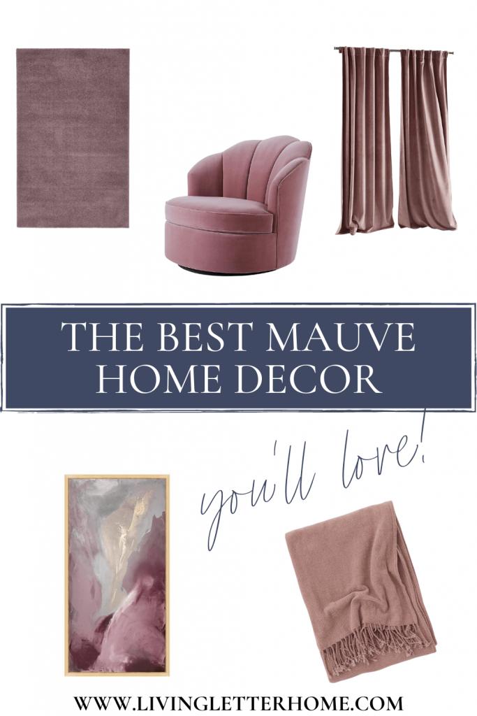 the best mauve home decor you'll love pinterest graphic