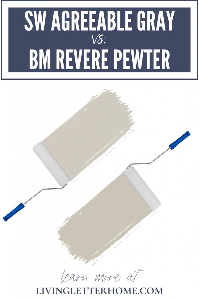 Sherwin Williams Agreeable Gray vs Benjamin Moore Revere Pewter